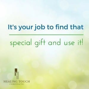 I've found my life's purpose and I focus every day toward it. Knowing what it is has opened a path to love and happiness, and I want that for you, too. | Healing Touch Chiropractic