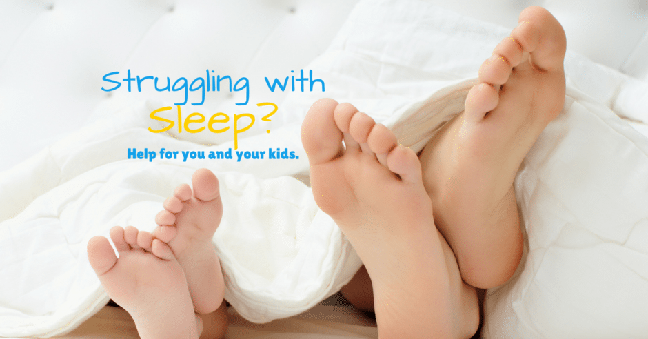 Sleep: Are YOU (and your kids) struggling?