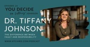You Decide Podcast Dr. Tiffany Johnson